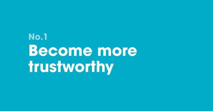 B2B marketing resolution 1: Become more trustworthy